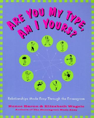 Are You My Type, Am I Yours? By Baron, Renee/ Wagele, Elizabeth